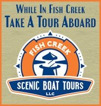 Take a Boat Tour Aboard Fish Creek Scenic Boat Tours